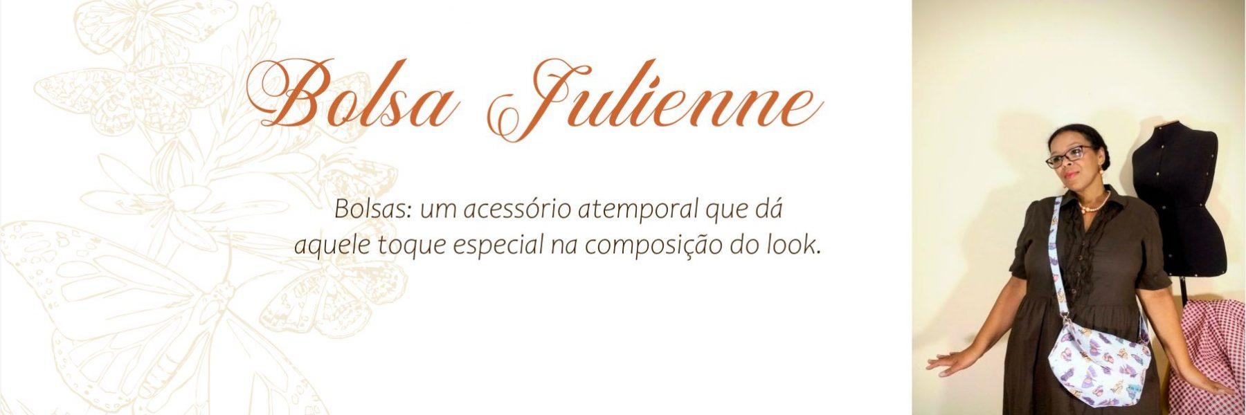 Bolsa Julienne